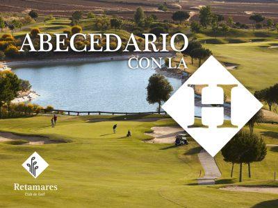 Diccionario de golf: la H